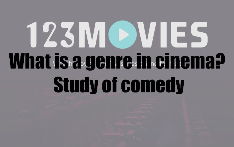 What is a genre in cinema? Study of comedy